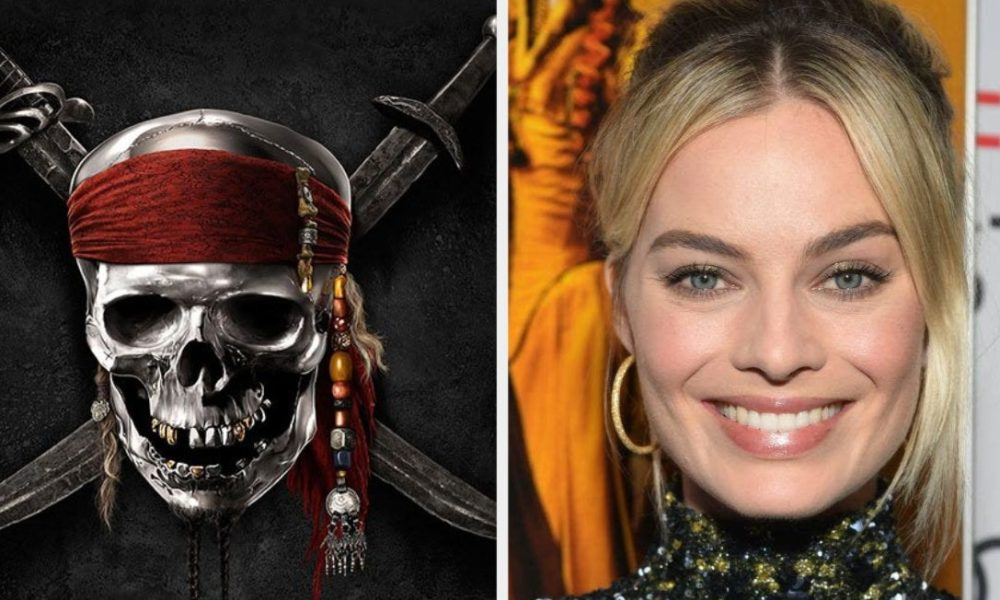 """So, Margot Robbie Is Going To Star In A New """"Pirates Of The Caribbean"""" Movie"""